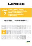 Cadernos ODS - ODS 7 - Assegurar o Acesso Confiável, Sustentável, Moderno e a Preço Acessível à Energia Para Todos