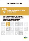 Cadernos ODS - ODS 2 - Fome Zero e Agricultura Sustentável